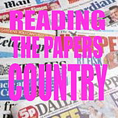 Reading The Papers Country by Various Artists