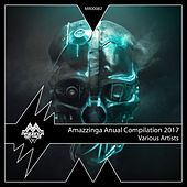 Amazzinga Anual Compilation 2017 by Various Artists