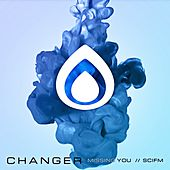 Missing You - Single by ChAnGeR