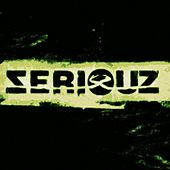 Seriouz Records - The Album - EP de Various Artists