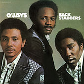 Back Stabbers by The O'Jays