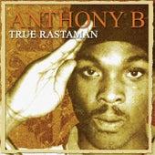 True Rastaman by Anthony B