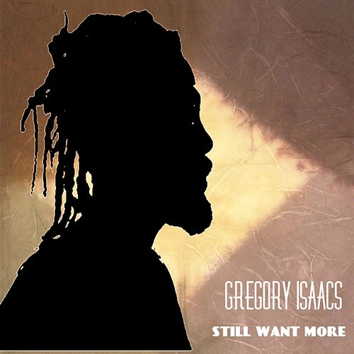 GREGORY ISAACS last one by Gregory Isaacs