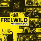 Antiwillkommen von Frei.Wild