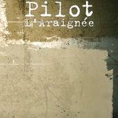 L'Araignée by Pilot