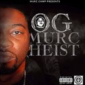 Og Mixtape von Murc Heist