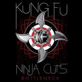 Ninja Cuts: Bottleneck von Kung Fu