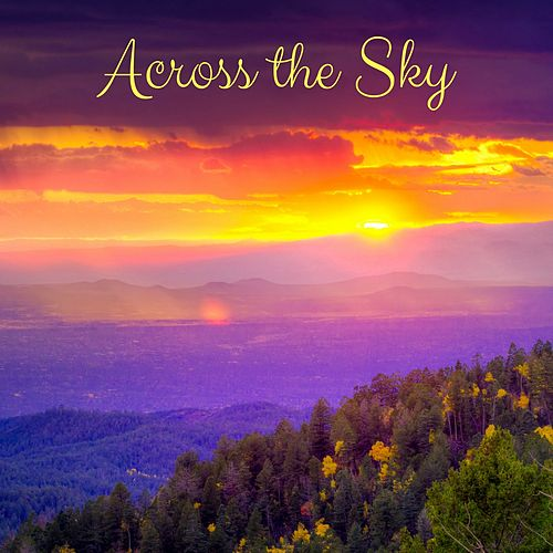 Across the Sky by Meditation Music Zone