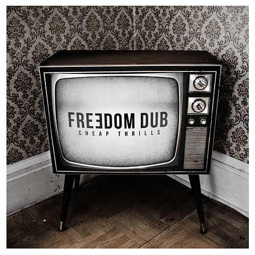 Cheap Thrills by Freedom Dub