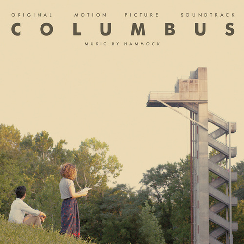 Columbus (Original Motion Picture Soundtrack) by Hammock