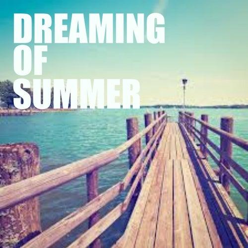 Dreaming Of Summer de Various Artists