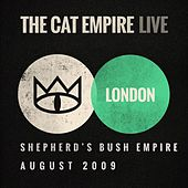 Live at Shepherd's Bush Empire: The Cat Empire by The Cat Empire