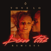 Disco Tits (Remixes) by Tove Lo
