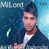 Ao Vivo em Itaberaba, Vol. 2 de Milord
