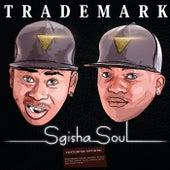 Sgisha Soul von Trademark