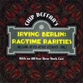 Chip Deffaa's Irving Berlin Ragtime Rarities by Various Artists