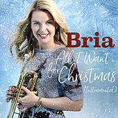 All I Want for Christmas is You (Instrumental) von Bria Skonberg