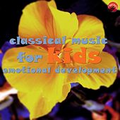 Classical music for kids emotional development by Sweet Emotions