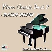 Sound Of The Sea Piano Classic Best 7 by Classic Oceans