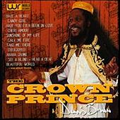 The Crown Prince by Dennis Brown