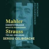 Mahler: Kindertotenlieder - Strauss, Richard: Tod und Verklärung von Sergiu Celibidache