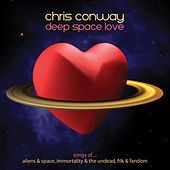 Deep Space Love by Chris Conway