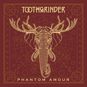 Phantom Amour by Toothgrinder