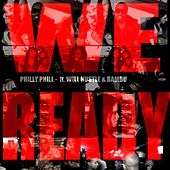We Ready (feat. Will Hustle & Bambu) by Philly-phill Mane