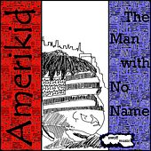 AmeriKid by Man with No Name