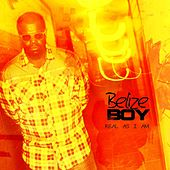 Real As I Am by BELIZE BOY