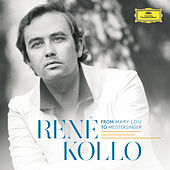 René Kollo - From Mary Lou To Meistersinger by Various Artists