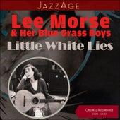 Little White Lies (Original Album 1929 - 1930) de Lee Morse And Her Blue Grass Boys