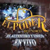 El Auténtiko Y Único... En Vivo (En Vivo - La Fe Music Hall - Mty, NL / 2002) de El Poder Del Norte