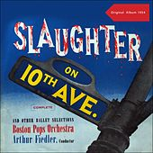 Slaughter On Tenth Avenue (Original Album 1954) de Arthur Fiedler