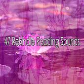 47 Rekindle Reading Sounds by Classical Study Music (1)