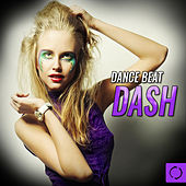 Dance Beat Dash by Various Artists