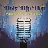 Holy Hip Hop, Vol. 19 by Various Artists