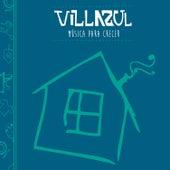 Música para Crecer by Villazul