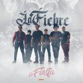 La Fiesta by La Fiebre