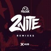 2nite (Remixes) di Felguk