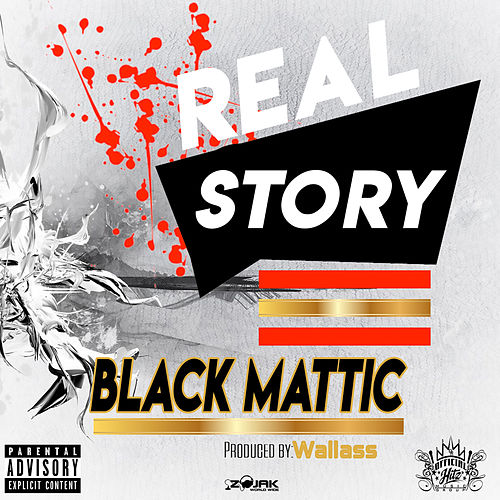 Real Story - Single by Black Mattic