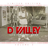 Live from the Hood, Vol. 3 de D Valley