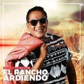 El Rancho Ardiendo by Kinito Méndez