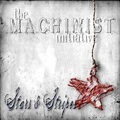 Stars and Stripes by The Machinist Initiative