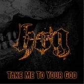 Take Me To Your God de The Hog