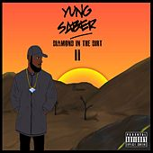 Diamond in the Dirt 2 von Yung Saber