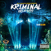Kriminal Kreativity von Tjuan Da Don