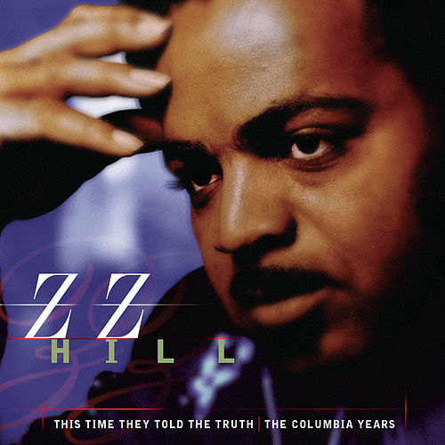 This Time They Told The Truth by Z.Z. Hill