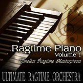 Ragtime Piano Volume 1 by Ultimate Ragtime Orchestra