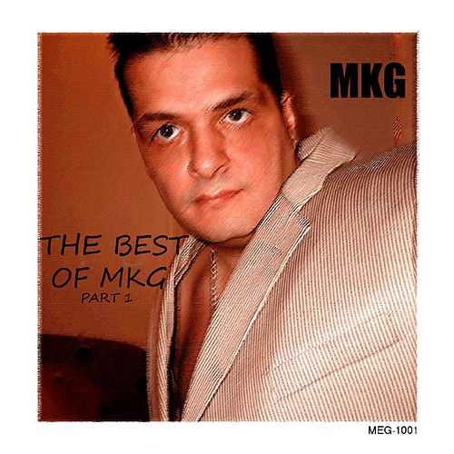 The Best Of MKG Part I by Various Artists